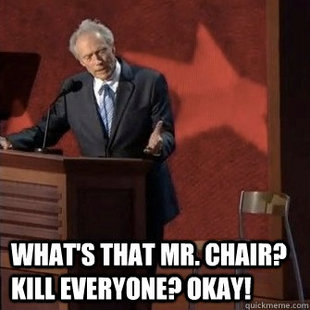 The Chair is always right